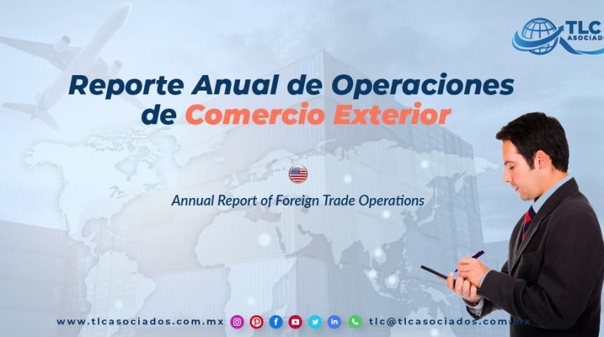 EN14 – Reporte Anual de Operaciones de Comercio Exterior/ Annual Report of Foreign Trade Operations