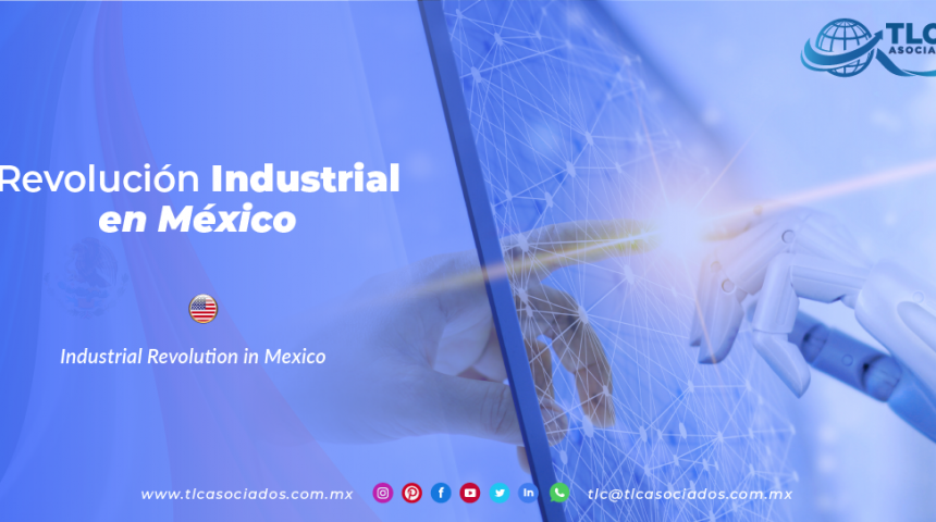 RI16 – Revolución Industrial en México/ Industrial Revolution in Mexico