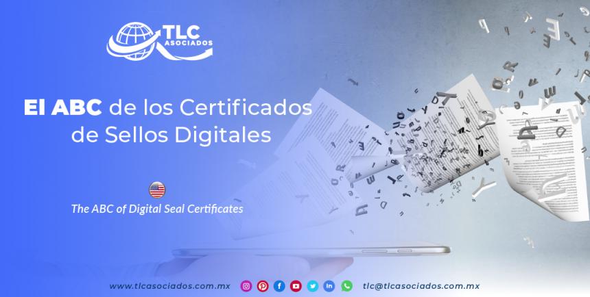 IC10 – El ABC de los Certificados de Sellos Digitales/ The ABC of Digital Seal Certificates