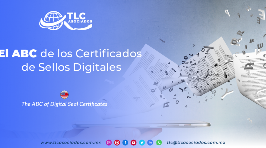 IC10 – El ABC de los Certificados de Sellos Digitales/ The ABC of Digital Seal Certificates