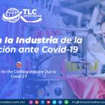 RI19 – Retos en la Industria de la Confección ante Covid-19/ Challenges for the Clothing Industry Due to Covid-19
