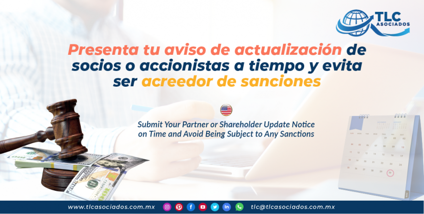 IC13 – Presenta tu aviso de actualización de socios o accionistas a tiempo y evita ser acreedor de sanciones/ Submit Your Partner or Shareholder Update Notice on Time and Avoid Being Subject to Any Sanctions.