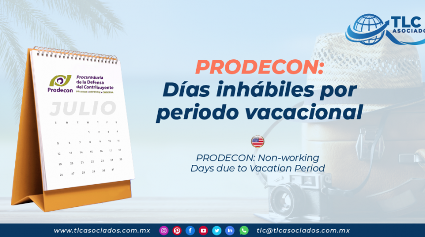 AL21 – PRODECON: Días inhábiles por periodo vacacional/ PRODECON: Non-working Days due to Vacation Period