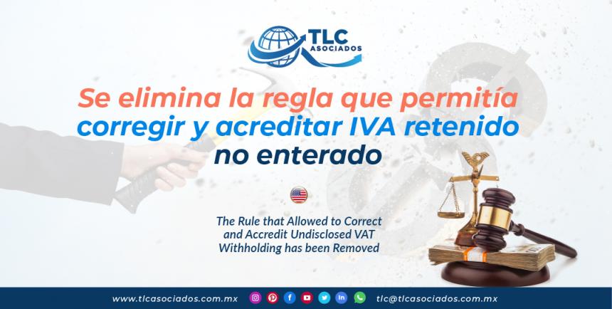 IC19 – Se elimina la regla que permitía corregir y acreditar IVA retenido no enterado