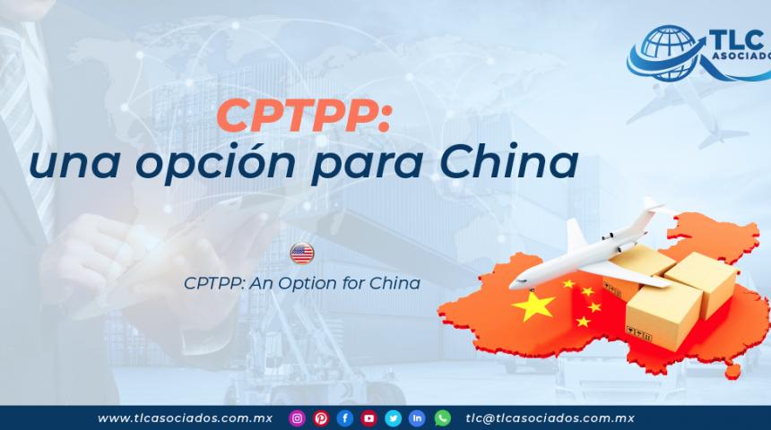 RI22 – CPTPP: una opción para China/ CPTPP: An Option for China