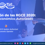 CO25 – Actualización de las RGCE 2020: Operador Económico Autorizado/ 2020 RGCE Update: Authorized Economic Operator
