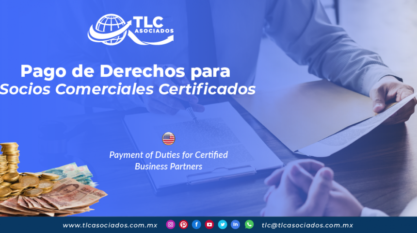 CO26 – Pago de Derechos para Socios Comerciales Certificados/ Payment of Duties for Certified Business Partners