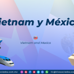 RI25 – Vietnam y México/ Vietnam and Mexico