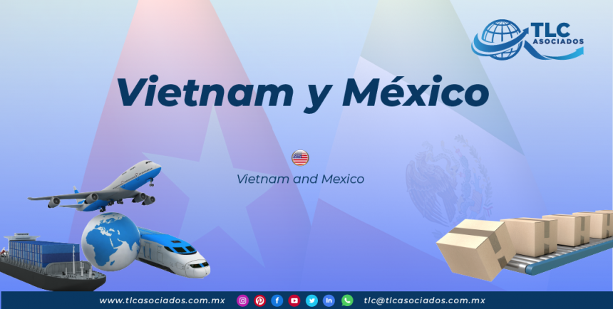 RI25 – Vietnam y México/ Vietnam and Mexico