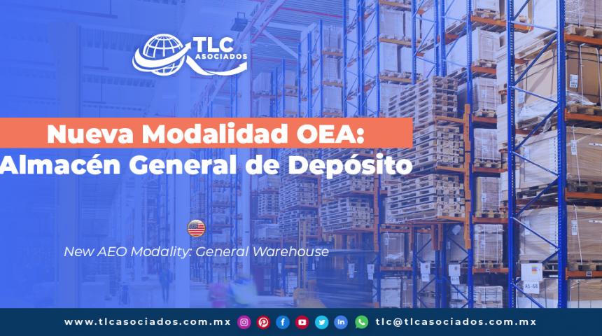 CO27 – Nueva Modalidad OEA: Almacén General de Depósito/ New AEO Modality: General Warehouse