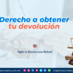 IC22 – Derecho a obtener tu devolución/ Right to Receive your Refund