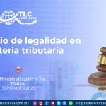 IC24 – El principio de legalidad en la materia tributaria/ The Principle of Legality in Tax Matters