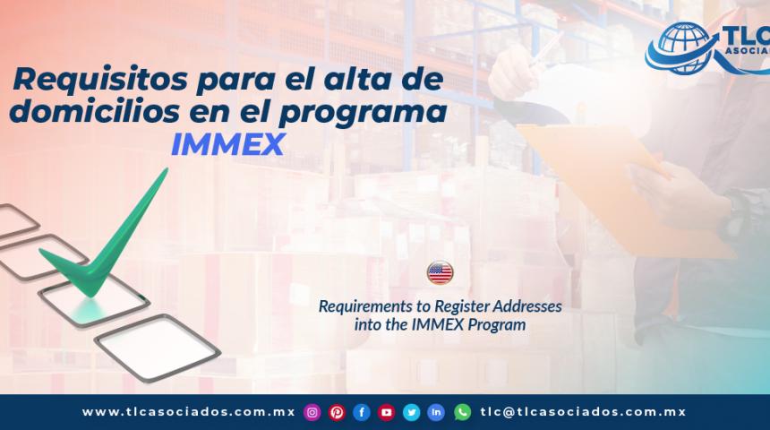 T137 – Requisitos para el alta de domicilios en el programa IMMEX