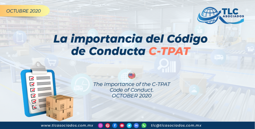 La importancia del Código de Conducta C-TPAT/ The Importance of the C-TPAT Code of Conduct