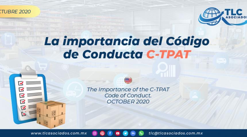 La importancia del Código de Conducta C-TPAT/ The Importance of the C-TPAT Code of Conduct