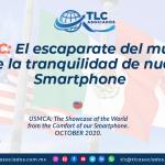 P1 – T-MEC: El escaparate del mundo desde la tranquilidad de nuestro Smartphone/ USMCA: The Showcase of the World from the Comfort of our Smartphone