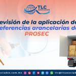 T142 – Revisión de la aplicación de preferencias arancelarias del PROSEC/ Review of the Application of Tariff Preferences under PROSEC (Sectoral Promotion Program)