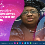 T145 – Avanza elección del nuevo Director de la OMC/ The Elections for the New Director of the WTO End on October 28/ New WTO Director Election Moves Forward