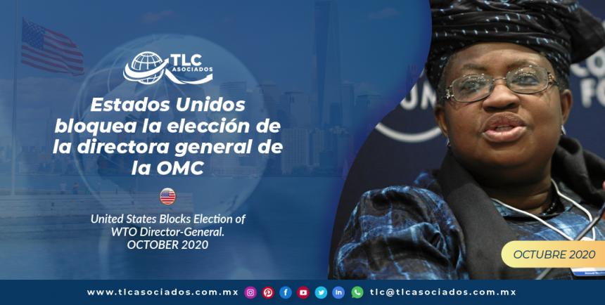 T146 – Estados Unidos bloquea la elección de la directora general de la OMC/ United States Blocks Election of WTO Director-General