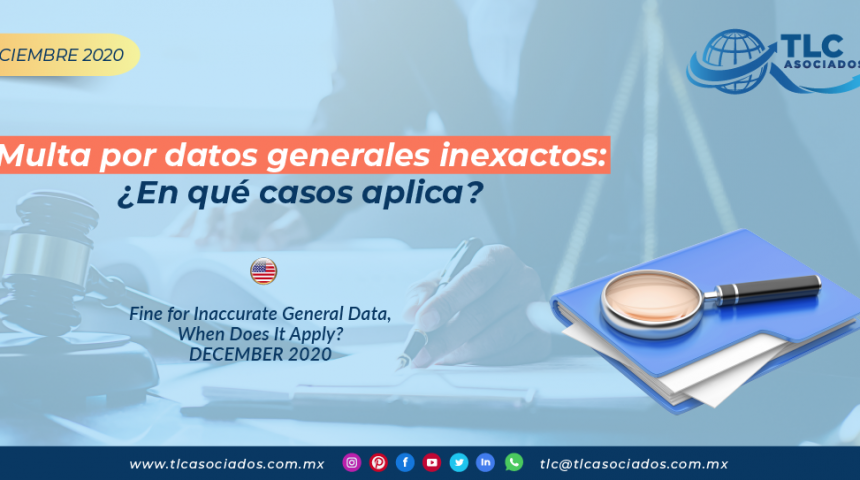 Multa por datos generales inexactos: ¿En qué casos aplica?/ Fine for Inaccurate General Data, When Does It Apply?