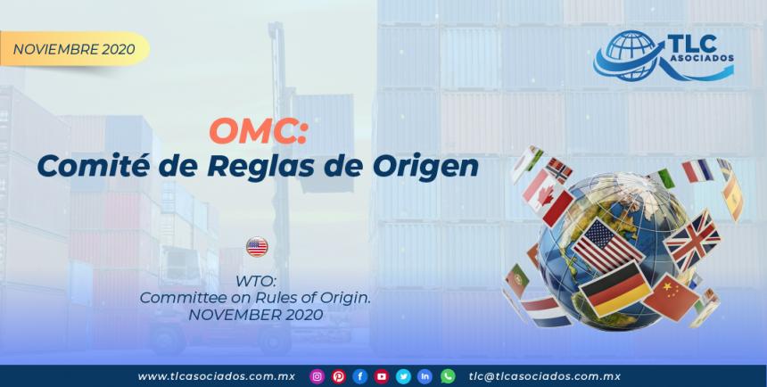 OMC: Comité de Reglas de Origen/ WTO: Committee on Rules of Origin