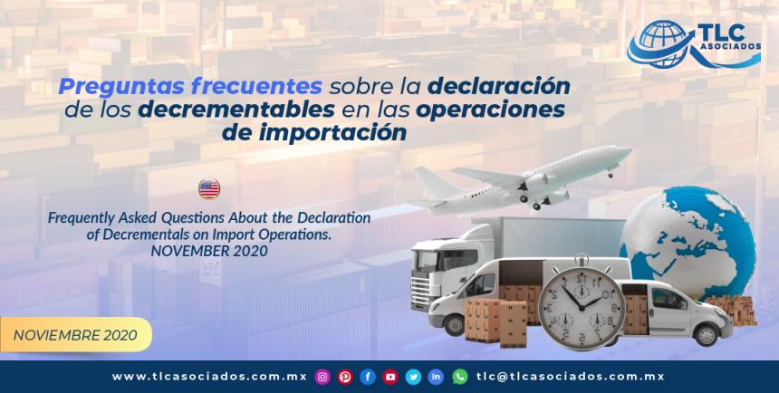 Preguntas frecuentes sobre la declaración de los decrementables en las operaciones de importación/ Frequently Asked Questions About the Declaration of Decrementals on Import Operations