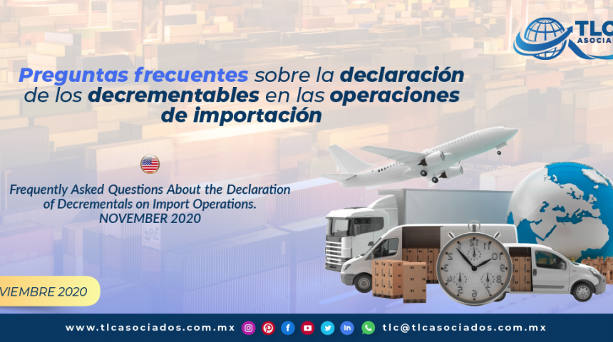 Preguntas frecuentes sobre la declaración de los decrementables en las operaciones de importación/ Frequently Asked Questions About the Declaration of Decrementals on Import Operations
