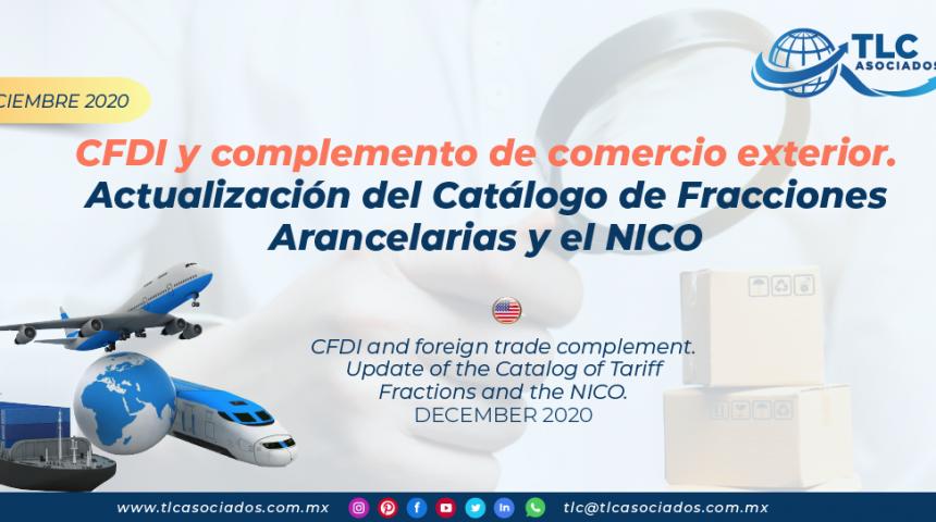 CFDI y complemento de comercio exterior Actualización del Catálogo de Fracciones Arancelarias y el NICO/ CFDI and foreign trade complement Update of the Catalog of Tariff Fractions and the NICO