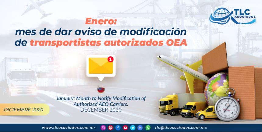Enero: mes de dar aviso de modificación de transportistas autorizados OEA / January: Month to Notify Modification of Authorized AEO Carriers