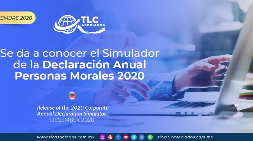 Se da a conocer el Simulador de la Declaración Anual Personas Morales 2020