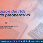 Devolución del IVA en periodo pre-operativo/ VAT Refund in Pre-operational Period