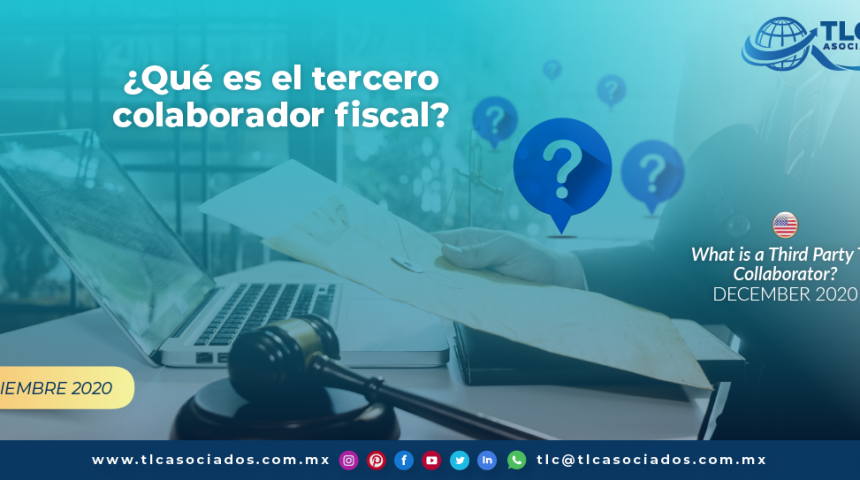 ¿Qué es el tercero colaborador fiscal?