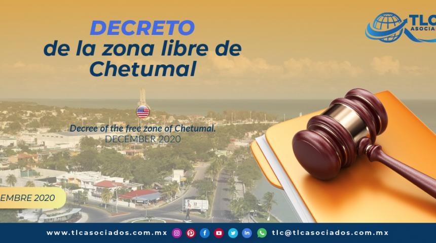 Decreto de la zona libre de Chetumal