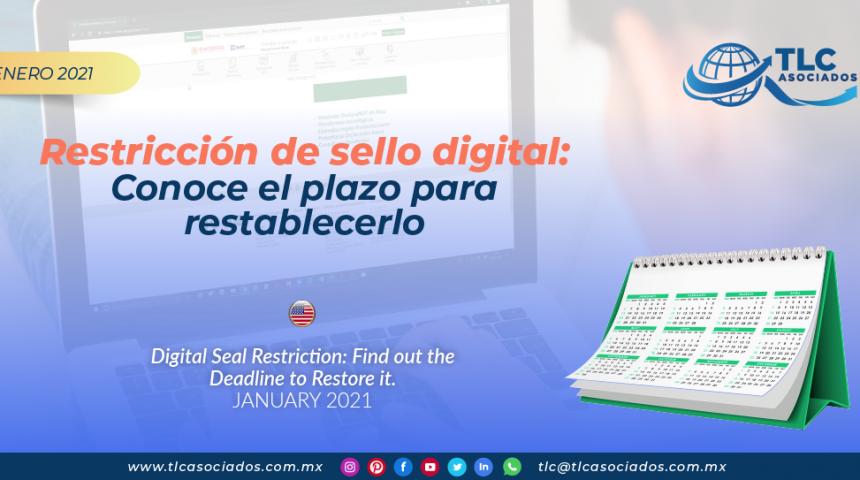 Restricción de sello digital: Conoce el plazo para restablecerlo/ Digital Seal Restriction: Find out the Deadline to Restore it