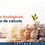 Impuestos Ecológicos. Su diseño de cálculo/ Environmental Taxes. Calculation design