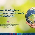 Impuestos Ecológicos: Sus fines no son meramente recaudatorios