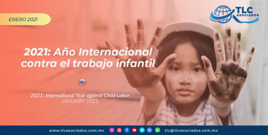 2021: Año Internacional contra el trabajo infantil/ 2021: International Year against Child Labor