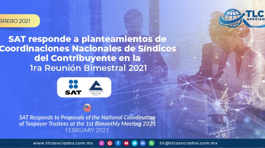 SAT responde a planteamientos de Coordinaciones Nacionales de Síndicos del Contribuyente en la 1ra Reunión Bimestral 2021