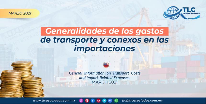 Generalidades de los gastos de transporte & conexos en las importaciones.