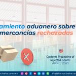 Tratamiento aduanero sobre las mercancías rechazadas