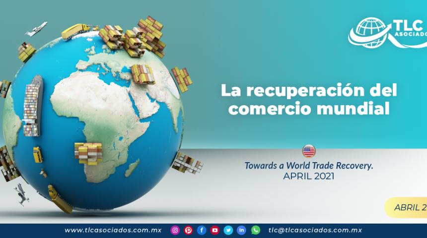 La recuperación del comercio mundial