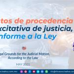 Supuestos de procedencia de la excitativa de justicia, conforme a la Ley
