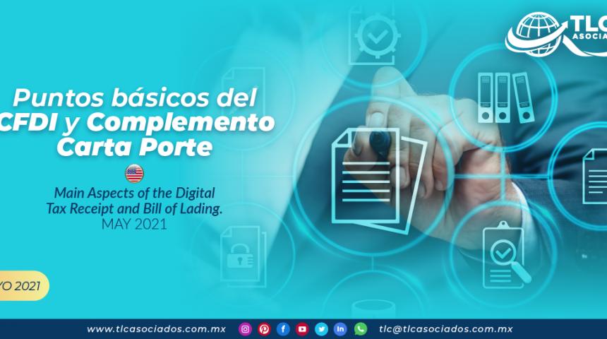 Puntos básicos del CFDI y Complemento Carta Porte