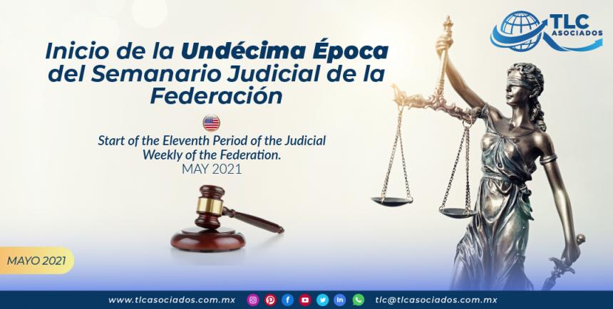 Inicio de la Undécima Época del Semanario Judicial de la Federación