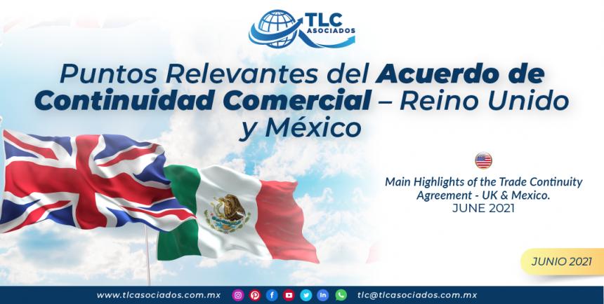 Puntos Relevantes del Acuerdo de Continuidad Comercial – Reino Unido y México
