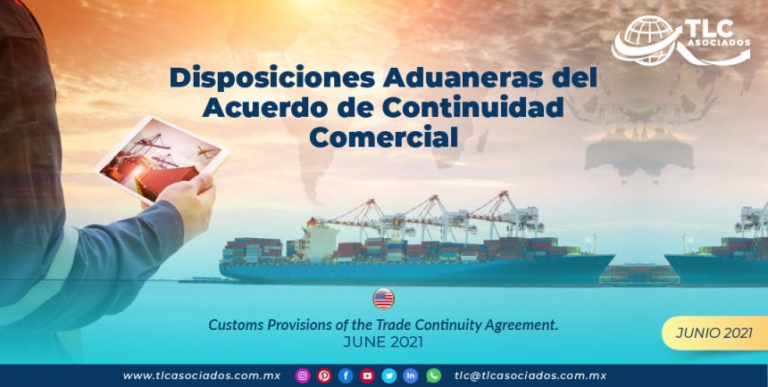 Disposiciones Aduaneras del Acuerdo de Continuidad Comercial