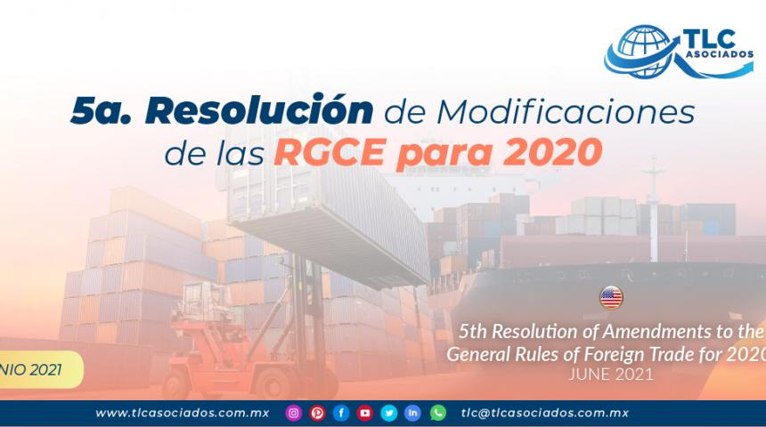 5a. Resolución de Modificaciones de las RGCE para 2020