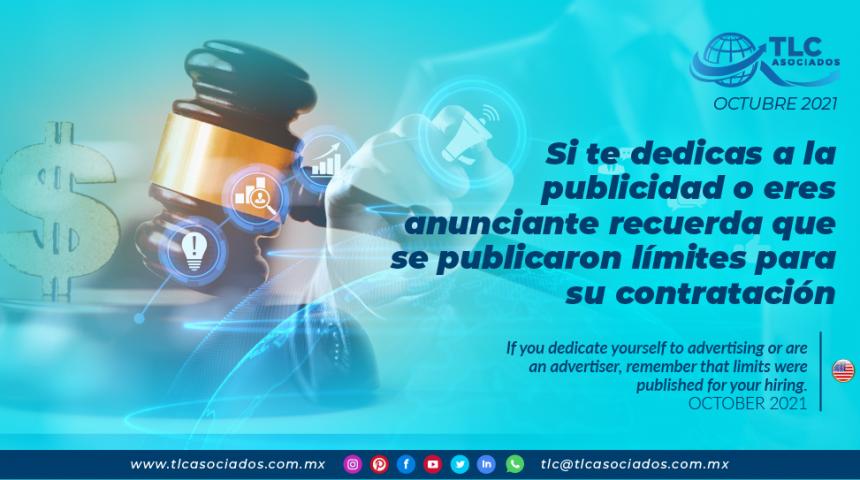 Si te dedicas a la publicidad o eres anunciante recuerda que se publicaron límites para su contratación