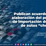 """Publican acuerdo para la elaboración del programa de importación definitiva de autos """"chocolate"""""""