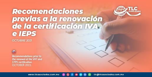 Recomendaciones previas a la renovación de la certificación IVA e IEPS